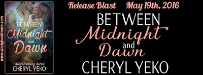Release Blast & Giveaway: Excerpt from Between Midnight and Dawn by Cheryl Yeko