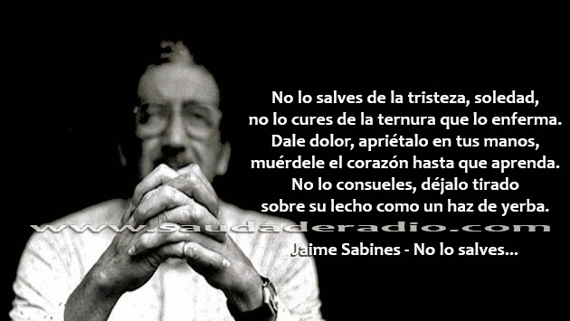 Poema No lo salves de Jaime Sabines