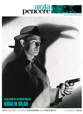 Arka Pencere 365. Sayı (23 – 29 Haziran) - This Gun for Hire