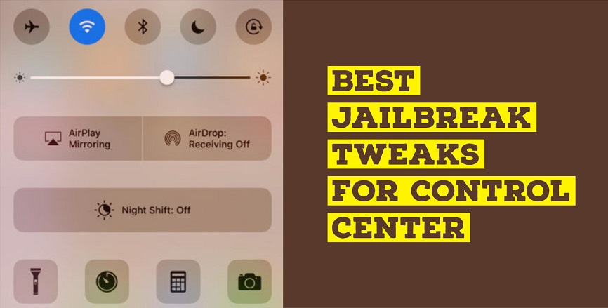 Here are some top best jailbreak tweaks for control center for iOS 10, 9, 8 or below that you should install right on your iPhone-iPad
