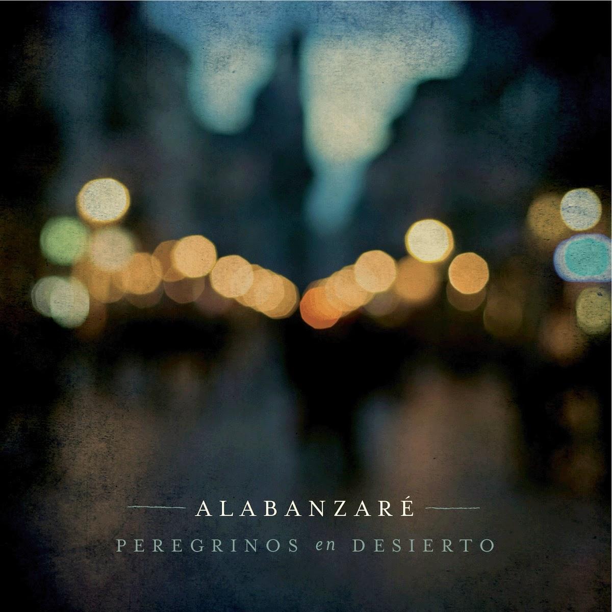 Peregrinos En Desierto-Alabanzaré-
