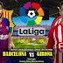 Agen Bola Terpercaya - Prediksi Barcelona Vs Girona 24 September 2018