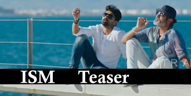 ISM Movie Teaser / Trailer