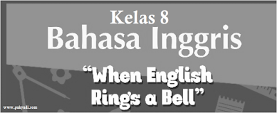 Soal PAS B. Inggris Kelas 8 Semester 1 + Kunci Jawaban Th. 2018 - 2019, Kurikulum 2013/ Kurtilas/ K 13, PDF, Unduh, Pilihan Ganda/ PG, Terbaru, Revisi