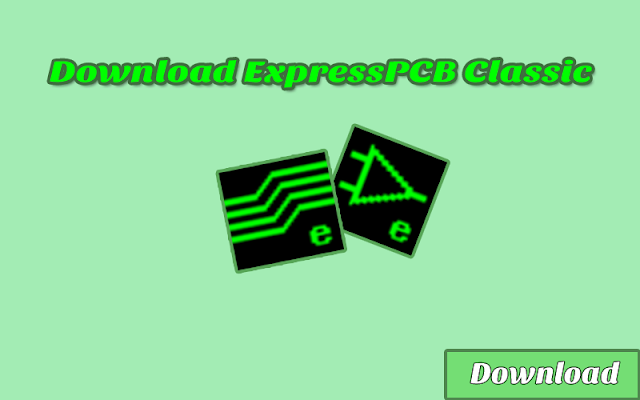 Download ExpressPCB Classic GRATIS & HALAL | Software Elektronika