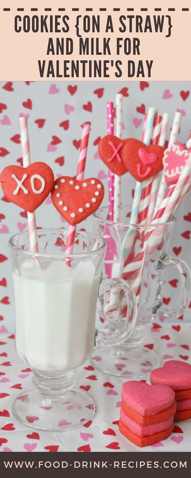 Cookies {on a straw} and Milk for Valentine's Day