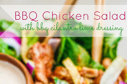 BBQ Chicken Salad with BBQ Cilantro Lime Dressing Recipe