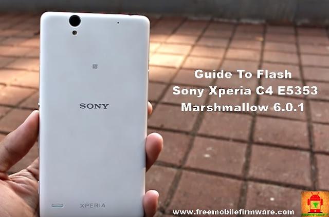 Flash Sony Xperia C4 E5353 Marshmallow 6.0.1 Tested Firmware