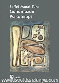 Saffet Murat Tura - Günümüzde Psikoterapi