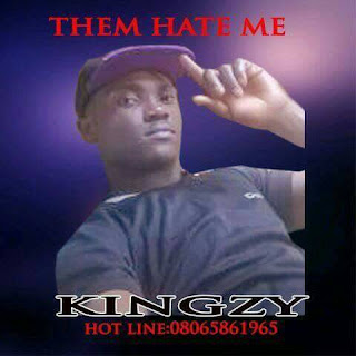 Kingzy - Them Hate Me