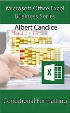 Microsoft Office Excel Business Series: Conditional Formatting