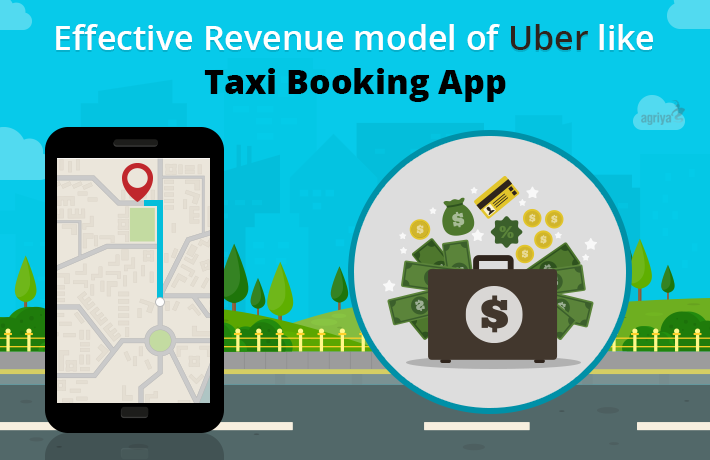 Effective Revenue model of Uber like Taxi Booking App