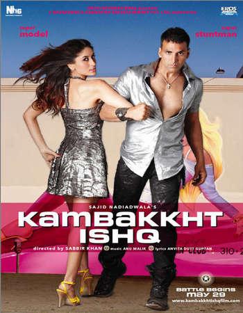 Poster Of Kambakkht Ishq 2009 Hindi 450MB BRRip 720p ESubs HEVC Watch Online Free Download Worldfree4u
