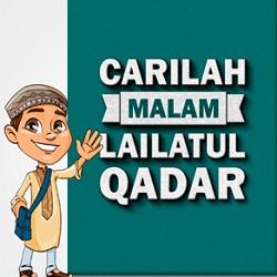 Foto Carilah malam Lilatul Qadar