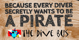 Because every divers secretly wants to be a pirate