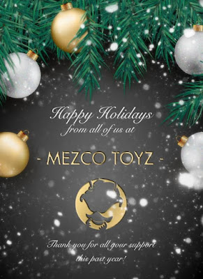 Happy Holidays from Mezco Toyz!
