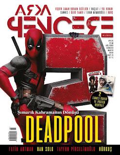 Arka Pencere Mecmua 6. Sayı - Deadpool 2