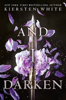 And I Darken by Kiersten White the first book in The Conqueror's Saga