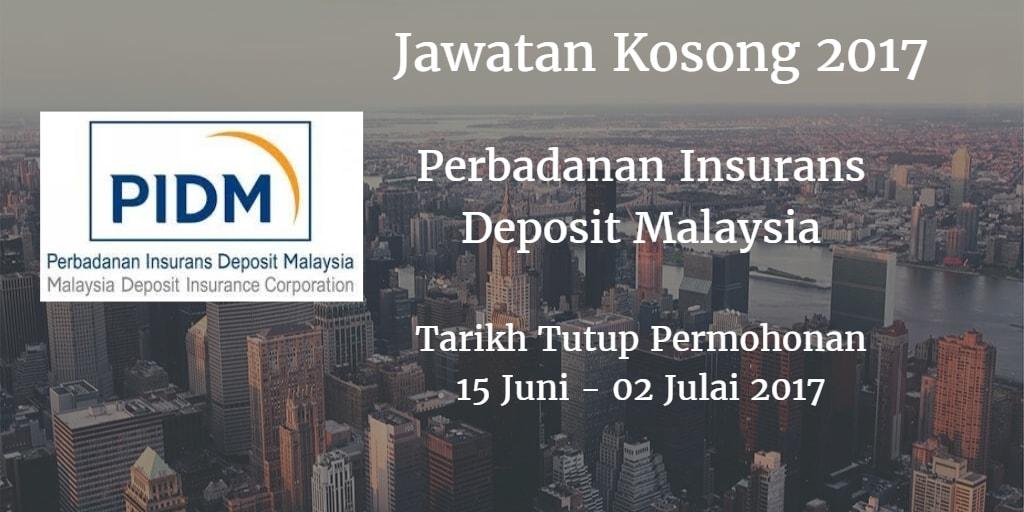 Jawatan Kosong PIDM 15 Juni - 02 Julai 2017