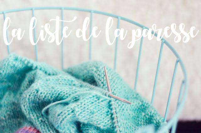 http://annabellew.blogspot.fr/2016/05/la-liste-de-la-paresse.html