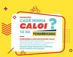 Promoção Cadê Minha Caloi Pernambucanas