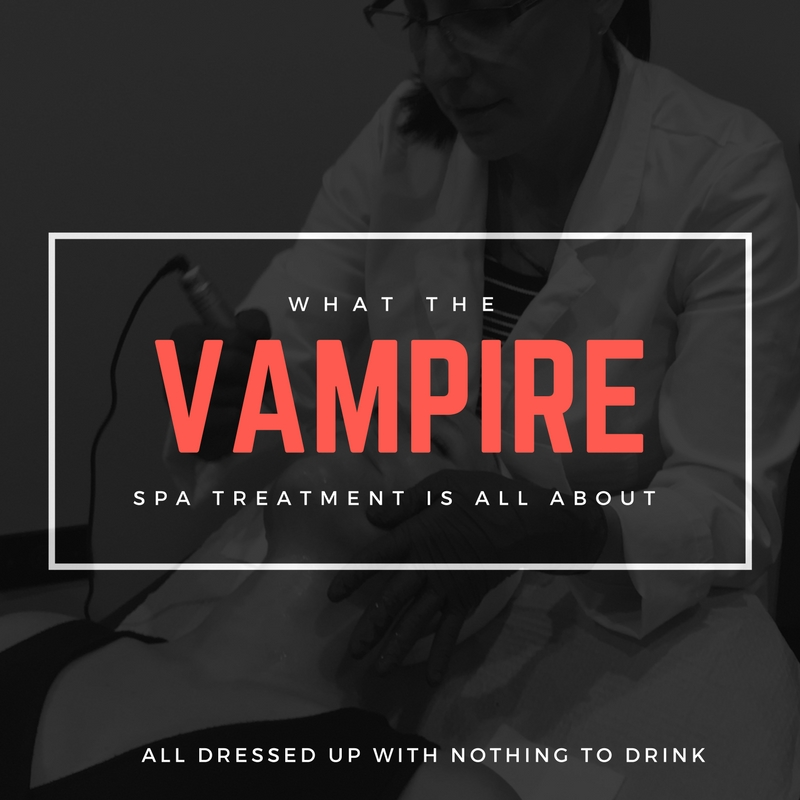What the Vampire Spa Treatment is All About