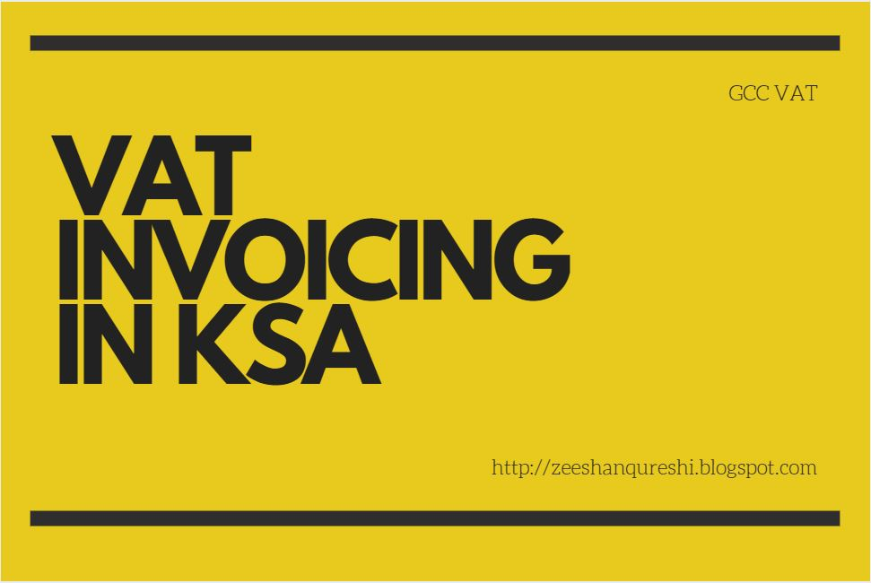 VAT INVOICING PROCEDURE IN KSA