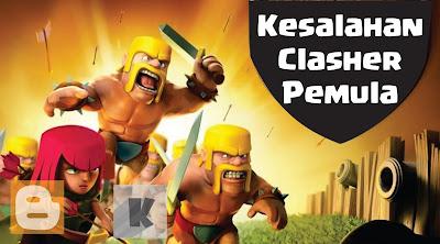 "Kesalahan clasher pemula ""Clash of clans"""