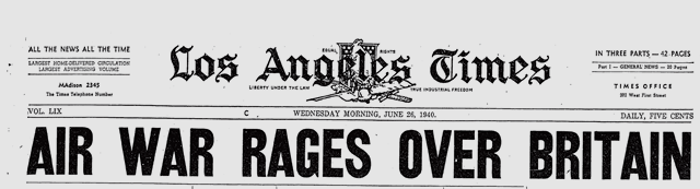 26 June 1940 worldwartwo.filminspector.com LA Times headline