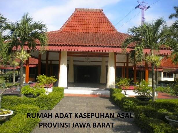 Rumah Adat Kasepuhan Asal Dari Provinsi Jawa Barat