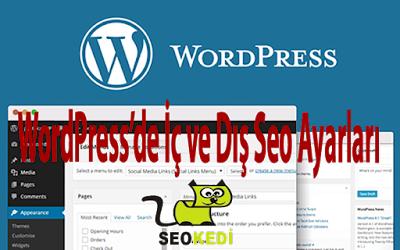 WordPress'de İç ve Dış Seo Ayarları Nasıl Yapılır