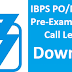 IBPS CWE PO/MT-VII Pre-Exam Training Call Letter/Admit Card Download