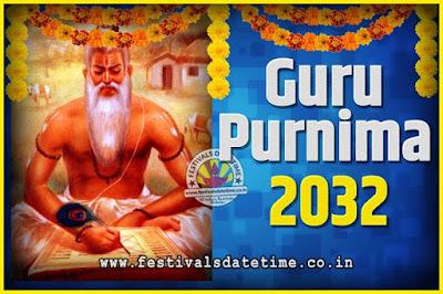 2032 Guru Purnima Pooja Date and Time, 2032 Guru Purnima Calendar