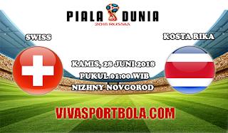 Prediksi Bola Swiss vs Kosta Rika 28 Juni 2018