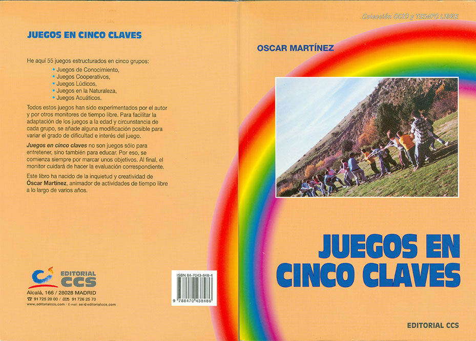 http://www.amazon.es/Juegos-cinco-claves-tiempo-libre/dp/8470438484/ref=sr_1_1?ie=UTF8&qid=1440524705&sr=8-1&keywords=juegos+en+cinco+claves