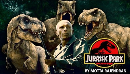 Jurassic Park By Motta Rajendran – South Indianized Trailer