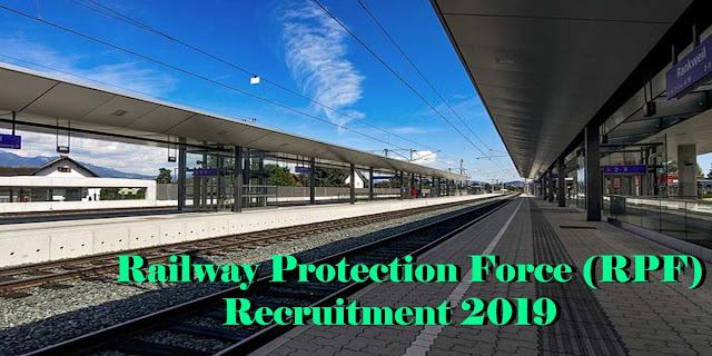 Railway Protection Force (RPF) Recruitment 2019