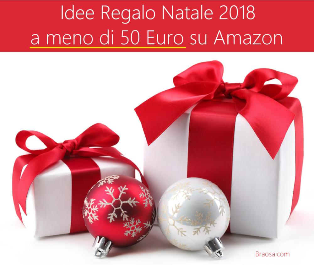 Idee Regalo Natale 2018 a meno di 50 euro su Amazon