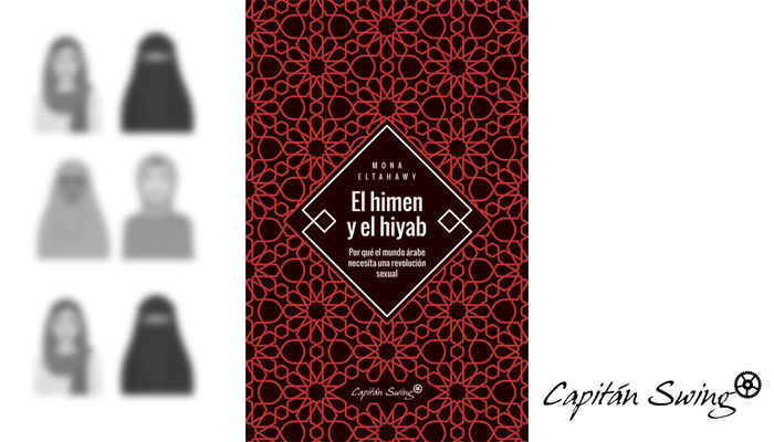 El Himen y el Hiyab de Mona Eltahawy