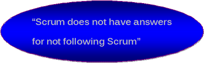 Scrum does not have answers for not following Scrum