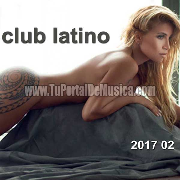 Club Latino Volumen 2 (2017)