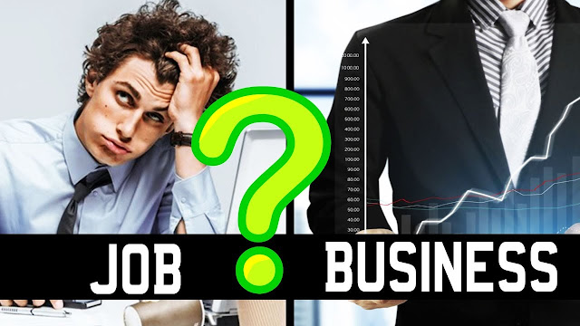 Job v/s Business