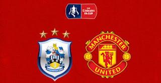Live Streaming Huddersfield vs Manchester United - Siaran Langsung Piala FA