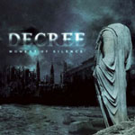 "DECREE - ""Moment of silence"" CD. 2004. Indus metal"