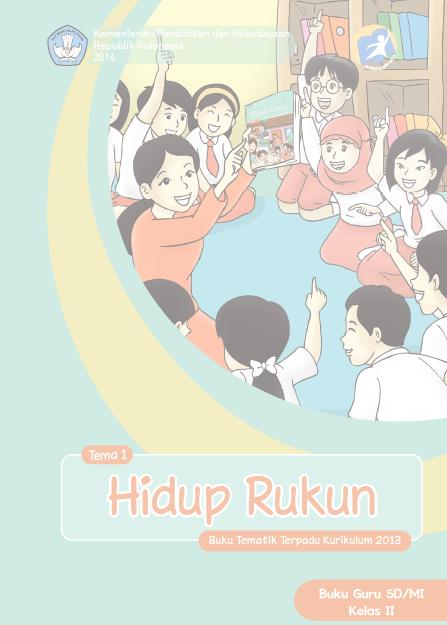 Kurikulum 2013: Buku Guru dan Buku Siswa Kelas 2 SD