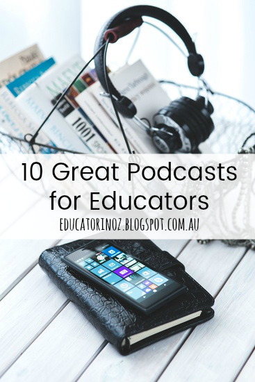 10 Great Podcasts for Educators