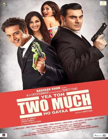 Poster Of Yea Toh Two Much Ho Gayaa 2016 Hindi 720p HDRip x264 Watch Online Free Download downloadhub.in
