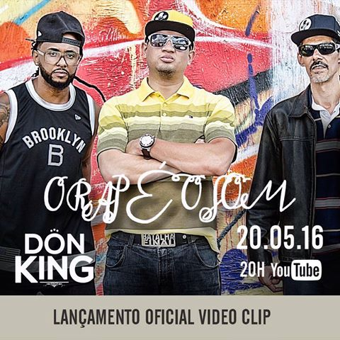 """Conheça o MC Don King e seu mais novo projeto, o Lançamento do Clipe """"O Rap é o Som"""""""