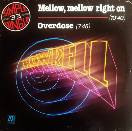 Lowrell Simon Lowrell Mellow Mellow Right On - Overdose Of Love