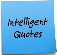 Famous Intelligent quotes